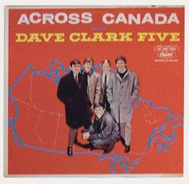 Dave Clark Five Across Canada Canadian LP