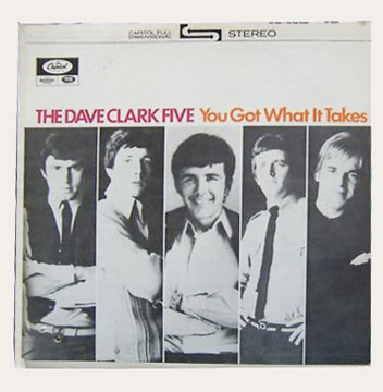 Dave Clark Five You've Got What It Takes Canadian LP